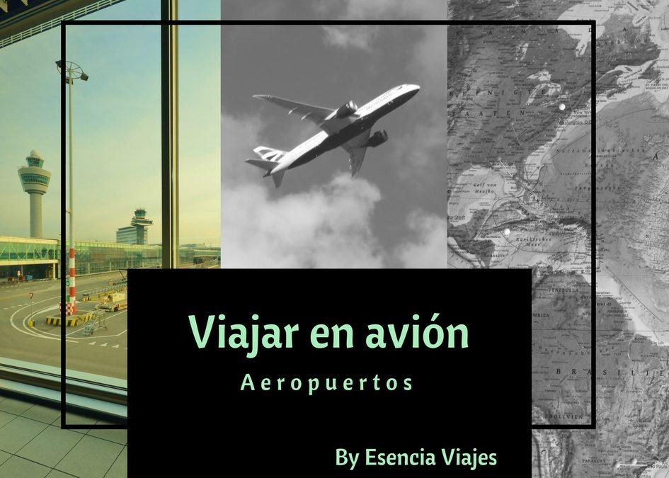 Viajar en avión I –  Aeropuerto