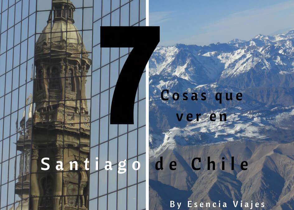 7 cosas que ver en Santiago